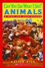 Image for Scholastic Reader Level 1: Can You See What I See? Animals : Read-and-Seek