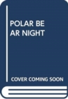 Image for POLAR BEAR NIGHT
