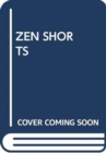 Image for ZEN SHORTS
