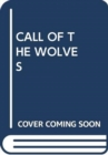 Image for CALL OF THE WOLVES