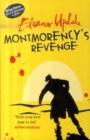 Image for Montmorency's revenge