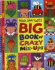 Image for Nick Sharratt's big book of crazy mix-ups