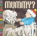 Image for Mummy?
