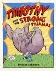 Image for Timothy and the strong pyjamas