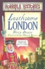 Image for Loathsome London