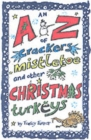Image for The A-Z of crackers, mistletoe and other Chrismas turkeys
