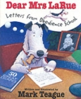 Image for Dear Mrs LaRue  : letters from obedience school