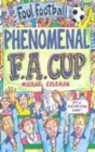 Image for Phenomenal F.A. Cup