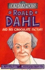 Image for Roald Dahl and his chocolate factory
