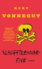 Image for Slaughterhouse-five, or, The children's crusade  : a duty dance with death