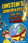 Image for Einstein's underpants and how they saved the world