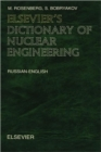 Image for Elsevier's dictionary of nuclear engineering  : Russian-English