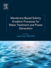 Image for Membrane-based salinity gradient processes for water treatment and power generation