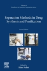 Image for Separation Methods in Drug Synthesis and Purification : Volume 8