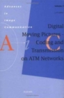 Image for Digital Moving Pictures - Coding and Transmission on ATM Networks : Volume 3