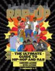 Image for Rap-up  : the ultimate guide to hip-hop and R&B