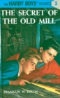 Image for Hardy Boys 03 : the Secret of the Old Mill