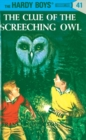 Image for Hardy Boys 41: The Clue of the Screeching Owl
