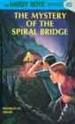 Image for Hardy Boys 45: the Mystery of the Spiral Bridge