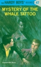 Image for Hardy Boys 47: Mystery of the Whale Tattoo