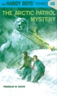 Image for Hardy Boys 48: the Arctic Patrol Mystery