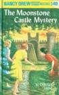 Image for Nancy Drew 40: the Moonstone Castle Mystery