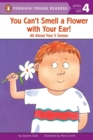 Image for You Can't Smell a Flower with Your Ear! : All About Your Five Senses