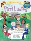 Image for Smart About the First Ladies : Smart About History