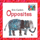 Image for Eric Carle's Opposites