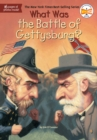 Image for What Was the Battle of Gettysburg?