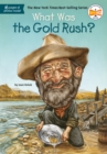 Image for What Was the Gold Rush?