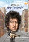 Image for Who Is Bob Dylan?