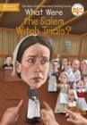 Image for What Were the Salem Witch Trials?
