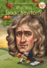 Image for Who was Isaac Newton?