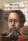 Image for Who was Charles Dickens?