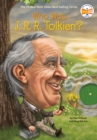 Image for Who was J.R.R. Tolkien?