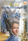 Image for Who was Marie Antoinette?