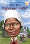 Image for Who was sojourner truth?