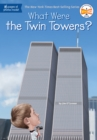 Image for What were the Twin Towers?