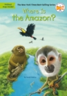 Image for Where is the Amazon?
