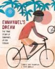 Image for Emmanuel's dream  : the true story of Emmanuel Ofosu Yeboah