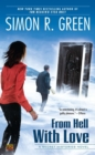 Image for From Hell with Love : A Secret Histories Novel