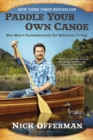 Image for Paddle Your Own Canoe : One Man's Fundamentals for Delicious Living