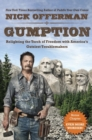 Image for Gumption  : relighting the torch of freedom with America's gutsiest troublemakers