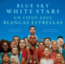 Image for Blue Sky White Stars Bilingual Edition