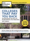 Image for Colleges that pay you back  : the 200 schools that give you the best bang for your tuition buck