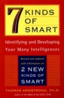 Image for 7 Kinds of Smart : Identifying and Developing Your Multiple Intelligences