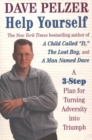Image for Help Yourself : A 3-Step Plan for Turning Adversity into Triumph