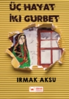 Image for Uc Hayat Iki Gurbet