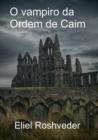 Image for O vampiro da Ordem de Caim